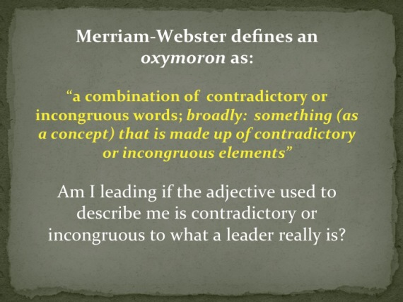 The Unethical Leader- An Oxymoronic Leadership Yarn - Dave